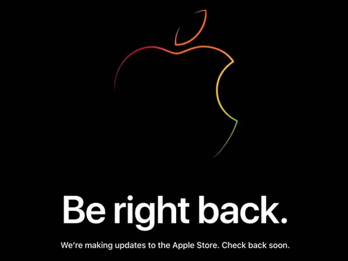 ​​'Be right back. We're making updates to the Apple Store. Check back soon.'​ - showed on the live page.